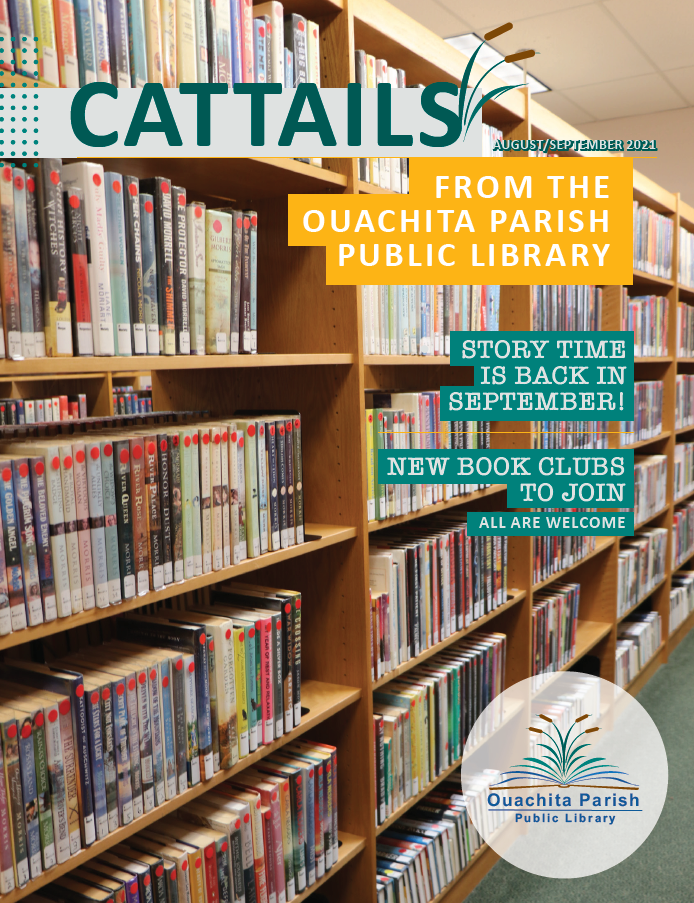 """Cover of the August/September 2021 issue of Cattails. The image features a bookshelf. Text reads, """"Story Time is Back in September! New Book Clubs to Join. All are Welcome!"""""""